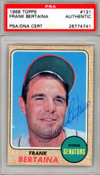 Frank Bertaina Autographed 1968 Topps Card #131 Washington Senators PSA/DNA #26774741