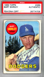 "Bart Shirley Autographed 1969 Topps Card #289 Los Angeles Dodgers ""To Tom"" PSA/DNA #26774709"