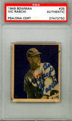 Vic Raschi Autographed 1949 Bowman Rookie Card #35 New York Yankees PSA/DNA #27473750