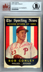 Bob Conley Autographed 1959 Topps Rookie Card #121 Philadelphia Phillies Beckett BAS #9888989