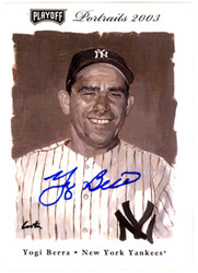 Yogi Berra Autographed 2003 Playoff Portraits Card #75 New York Yankees Steiner SKU #126180