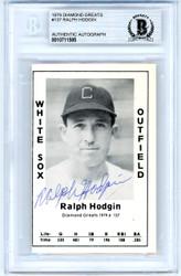 Ralph Hodgin Autographed 1979 Diamond Greats Card #137 Chicago White Sox Beckett BAS #10711585