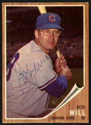 Bob Will Autographed 1962 Topps Card #47 Chicago Cubs SKU #149641