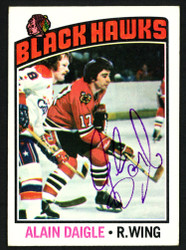 Alain Daigle Autographed 1976-77 Topps Card #156 Chicago Blackhawks SKU #150187