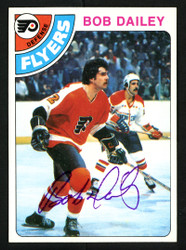 Bob Dailey Autographed 1978-79 Topps Card #131 Philadelphia Flyers SKU #153533
