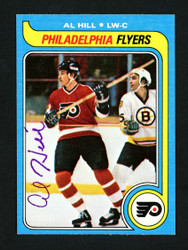 Al Hill Autographed 1979-80 Topps Rookie Card #166 Philadelphia Flyers SKU #154338