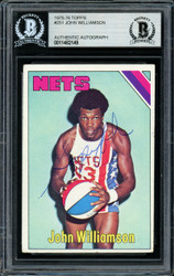 """Super John"" Williamson Autographed 1975-76 Topps Card #251 New Jersey Nets Beckett BAS #11482149"