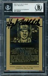 Hoyt Wilhelm Autographed 1986 Metallic HOF Plaque Card New York Giants Beckett BAS #11482647