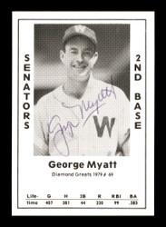 George Myatt Autographed 1979 Diamond Greats Card #69 Washington Senators SKU #171847