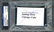 Sammy Sosa Autographed 2.25x3.5 Cut Signature Card Chicago Cubs PSA/DNA #65049826