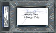 Sammy Sosa Autographed 2.25x3.75 Cut Signature Card Chicago Cubs PSA/DNA #65049834