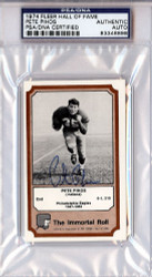 Pete Pihos Autographed 1974 Fleer Hall Of Fame Card #41 Philadelphia Eagles PSA/DNA #83348898
