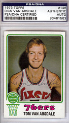 Dick Van Arsdale Autographed 1973 Topps Card #146 Philadelphia 76ers PSA/DNA #83461563