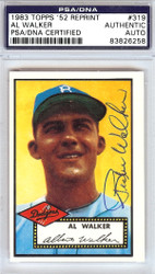 "Al ""Rube"" Walker Autographed 1952 Topps Reprint Card #319 Brooklyn Dodgers PSA/DNA #83826258"
