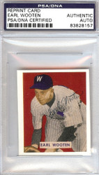 Earl Wooten Autographed 1949 Bowman Reprints Card #189 Washington Senators PSA/DNA #83828157