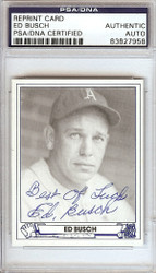 Ed Busch Autographed 1944 Play Ball Reprint Card #49 Philadelphia A's PSA/DNA #83827958