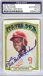 """Lee """"Bee Bee"""" Richard Autographed 1972 Topps Card #476 Chicago White Sox PSA/DNA #83840726"""