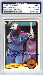 Roy Johnson Autographed 1983 Donruss Rookie Card #492 Montreal Expos PSA/DNA #83860555
