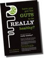 Have you got the GUTS to really be healthy?