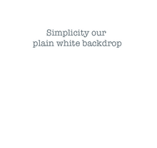 for when you just need that pure white simple backdrop