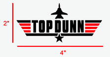 Top Dunn Decal Custom