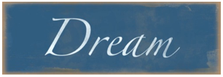 Dream Wood Sign sku WS416