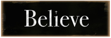 Believe Wood Sign sku WS413