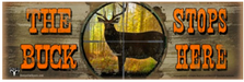 The Buck Stops Here Wood Sign sku WS9098