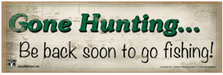 Gone Hunting... Wood Sign sku WS1202