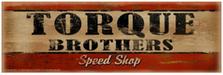 Torque Brothers Wood Sign sku WS1261