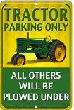 Tractor Parking Only Sign sku MS2172Y