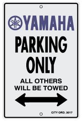 Yamaha Parking Only Sign