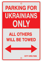 Parking For Ukrainians Only