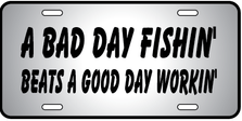 Bad Day Fishin Auto Plate