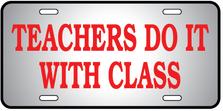 Teachers Class Auto Plate