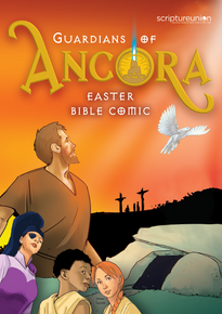 Guardians of Ancora Easter Bible Comic for Outreach