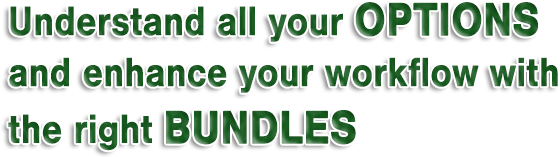 Understand all you options and enhance your workflow with the right bundles.