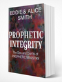Prophetic Integrity - The Dos and Don'ts of Prophetic Ministry