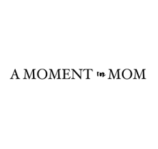 A Moment for Mom