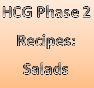 Super salad recipes for HCG! These creative HCG salads will help you from getting bored while on Phase 2 of the HCG Diet.