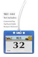 444-CUST Horizontal Bus Tag / Student Tags
