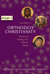 Orthodox Christianity Vol II: Doctrine and Teaching of the Orthodox Church (Alfeyev)