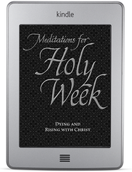 Meditations for Holy Week (ebook)