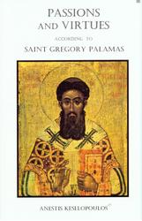 Passions and Virtues According to Saint Gregory Palamas