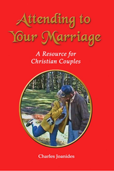 Attending Your Marriage: A Resource for Christian Couples