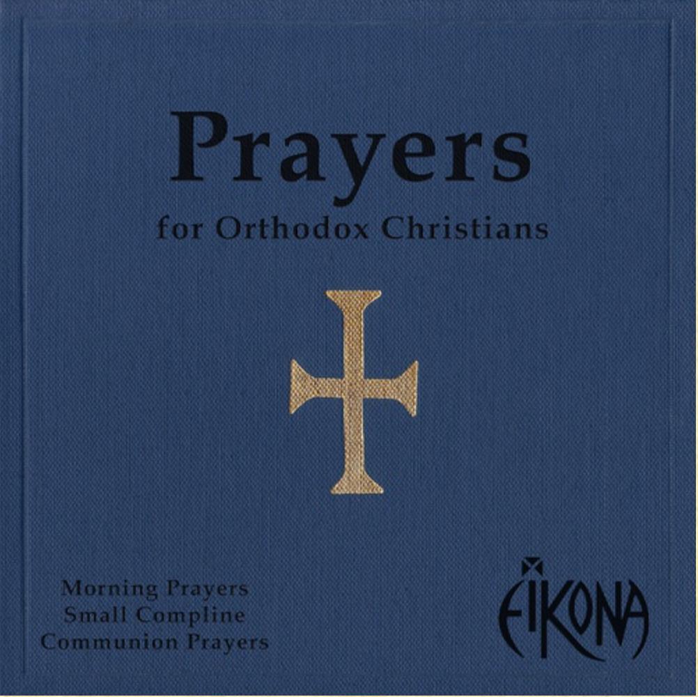 Cd Prayers For Orthodox Christians Eikona Ancient Faith Store