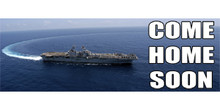 Come Home Soon with carrier turning around banner