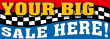 Your Big Sale Here with checkered flag banner