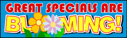 Great Specials Are Blooming banner