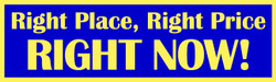 Right Place Right Price Right Now banner
